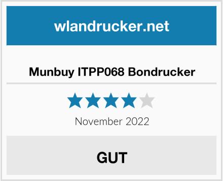 No Name Munbuy ITPP068 Bondrucker Test