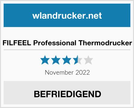 No Name FILFEEL Professional Thermodrucker Test